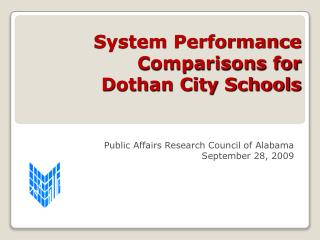 System Performance  Comparisons for  Dothan City Schools