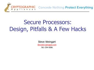 Secure Processors: Design, Pitfalls & A Few Hacks