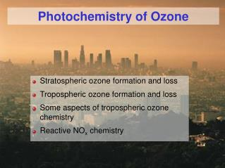 Photochemistry of Ozone
