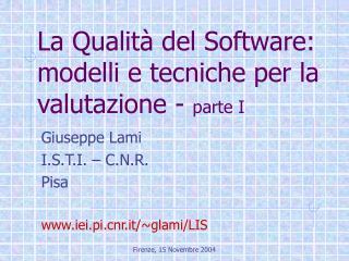 La Qualità del Software: modelli e tecniche per la valutazione -  parte I