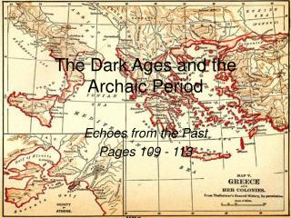 The Dark Ages and the Archaic Period