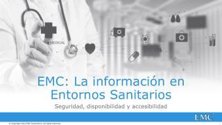 EMC: La  informaci�n en Entornos Sanitarios
