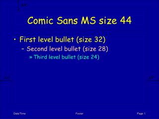 Comic Sans MS size 44