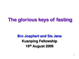 The glorious keys of fasting