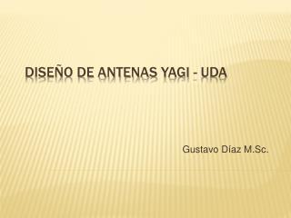 Dise o de Antenas Yagi - Uda
