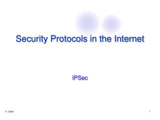 Security Protocols in the Internet