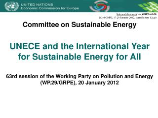 Committee on Sustainable Energy UNECE and the International Year for Sustainable Energy for All