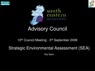 Advisory Council  10th Council Meeting - 3rd September 2008