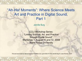 """Ah-Ha! Moments"": Where Science Meets Art and Practice in Digital Sound, Part 1"