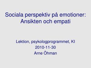 Sociala perspektiv på emotioner: Ansikten och empati