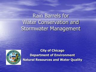 Rain Barrels for  Water Conservation and Stormwater Management