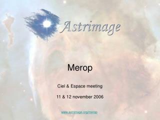 Merop Ciel & Espace meeting 11 & 12 november 2006