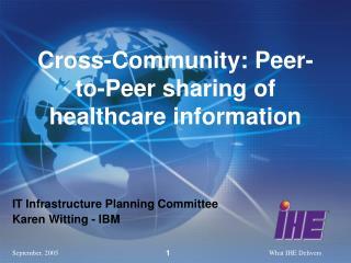 Cross-Community: Peer-to-Peer sharing of healthcare information
