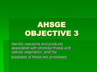 AHSGE  OBJECTIVE 3