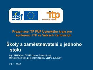 Prezentace ITP PÚP Ústeckého kraje pro konferenci ITP ve Velkých Karlovicích