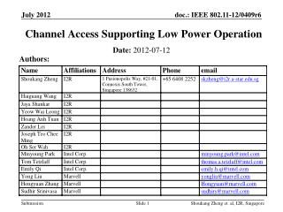 Channel Access Supporting Low Power Operation
