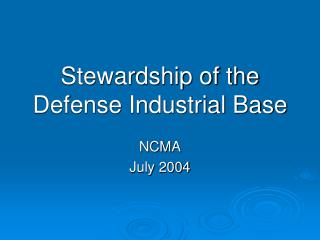 Stewardship of the Defense Industrial Base