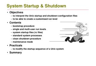 System Startup & Shutdown