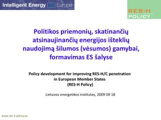 Policy development for improving RES-H/C penetration  in European Member States  ( RES-H Policy )