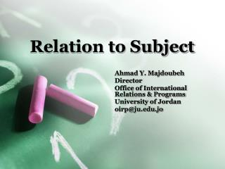 Relation to Subject