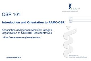 Introduction to the AAMC-OSR  Association of American Medical Colleges - Organization of Student Representatives