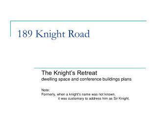 189 Knight Road