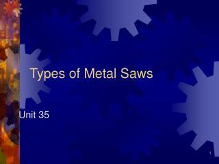 Types of Metal Saws