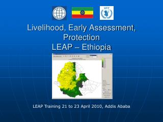 Livelihood, Early Assessment, Protection  LEAP   Ethiopia