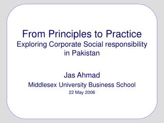 From Principles to Practice Exploring Corporate Social responsibility in Pakistan