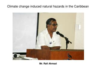 Climate change induced natural hazards in the Caribbean