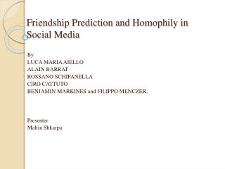 Friendship Prediction and  Homophily  in Social Media