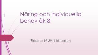Näring och individuella behov åk 8