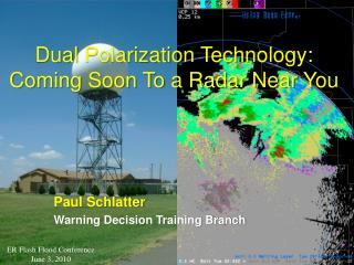 Dual  Polarization Technology: Coming Soon To a Radar Near You