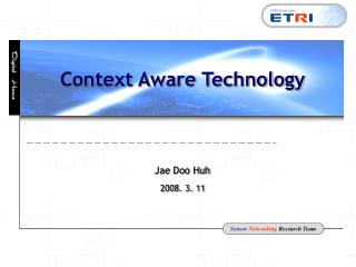 Context Aware Technology