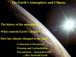 The Earth�s Atmosphere and Climate