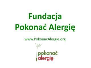 Fundacja  Pokonać Alergię PokonacAlergie