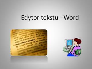 Edytor tekstu - Word
