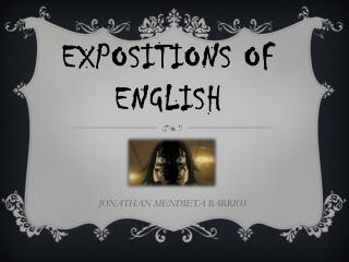 EXPOSITIONS OF ENGLISH