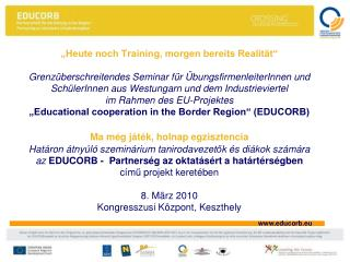 EDUCATIONAL COOPERATION IN THE BORDER REGION