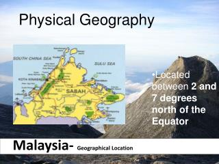 Malaysia-  Geographical Location