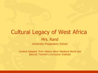 Cultural Legacy of West Africa