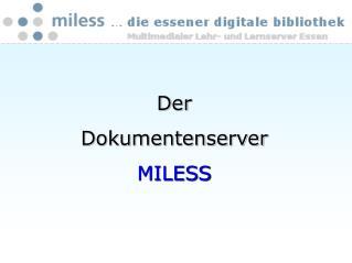 Der Dokumentenserver MILESS