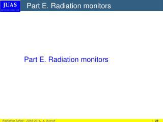 Part E. Radiation monitors