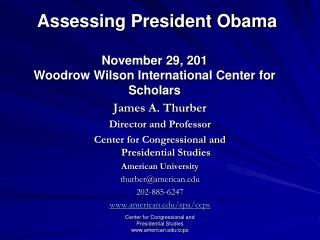 Assessing President Obama November 29, 201 Woodrow Wilson International Center for Scholars