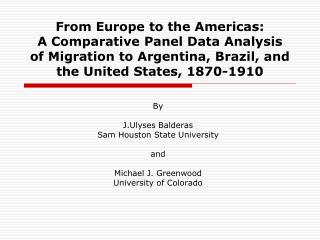 From Europe to the Americas:  A Comparative Panel Data Analysis of Migration to Argentina, Brazil, and the United States