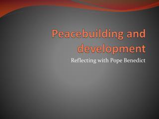 Peacebuilding  and development