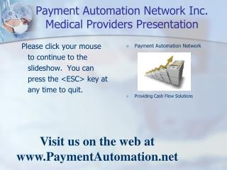 Payment Automation Network Inc. Medical Providers Presentation