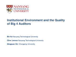 Institutional Environment and the Quality of Big 4 Auditors