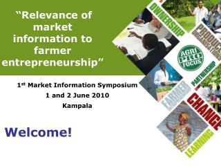 Relevance of market information to farmer entrepreneurship
