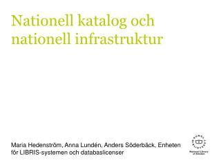 Nationell katalog och nationell infrastruktur